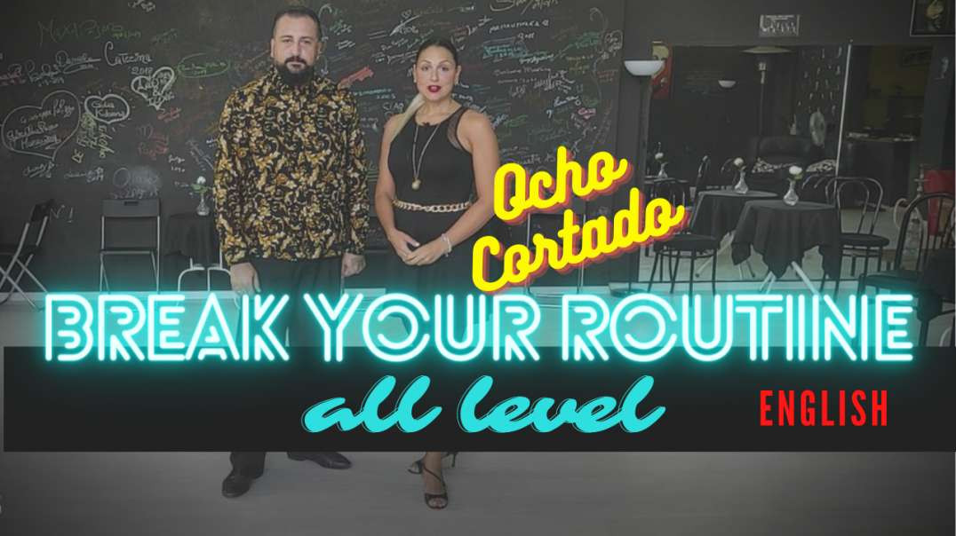 Break your routine (Ocho Cortado) with Rino & Graziella - english version