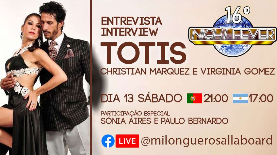 16ª Night Fever -  Christian Marquez & Virginia Gomez LOS TOTIS