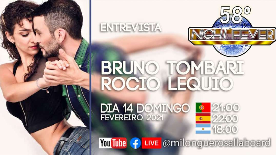 58ª Night Fever - Bruno Tombari e Rocio Lequio