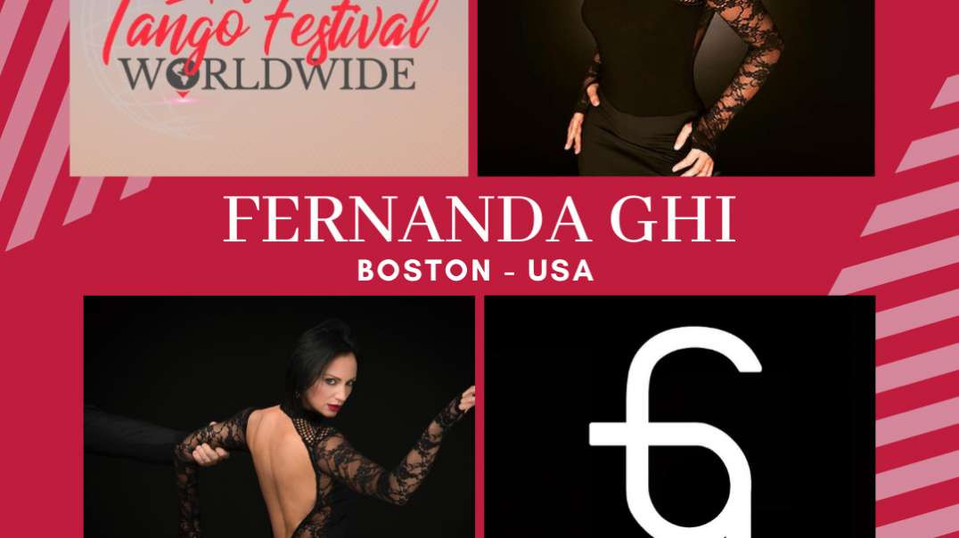 Lady´s Tango Worldwide presenta a Fernanda Ghi de Boston - USA