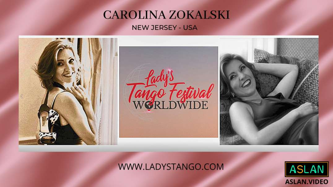 Lady´s Tango Worldwide - Carolina Zokalski New Jersey - USA