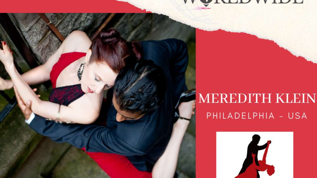 Ladys' Tango Worldwide present to Meredith Klein from Philadelphia - USA