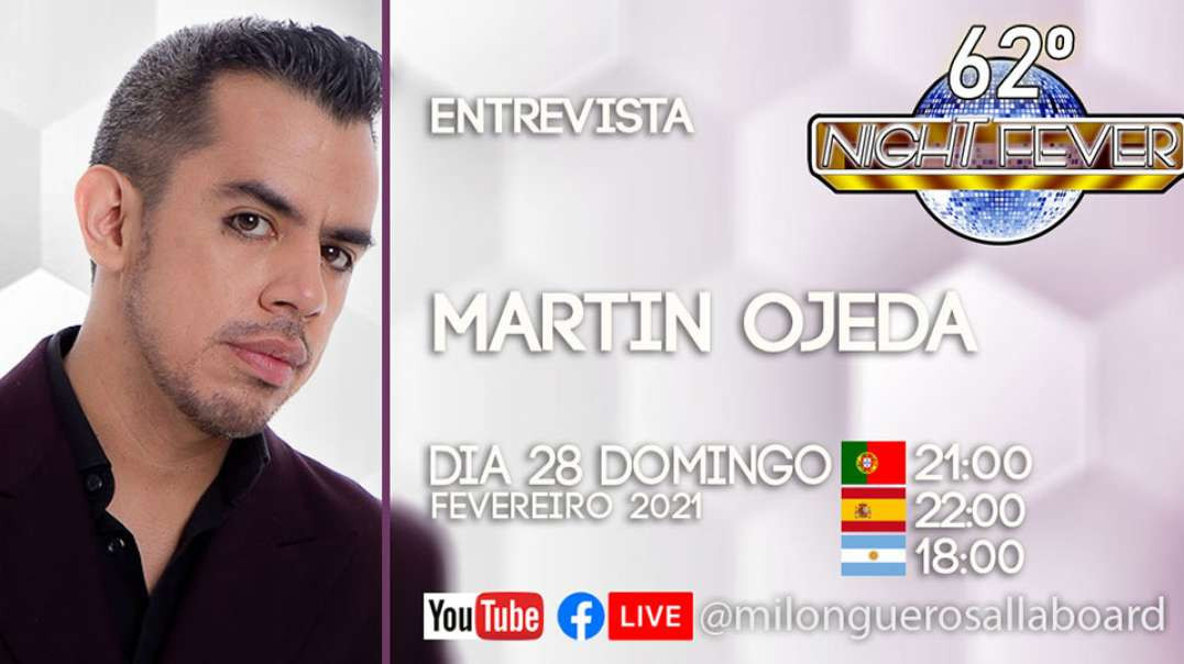 62ª - Night Fever - Martin Ojeda